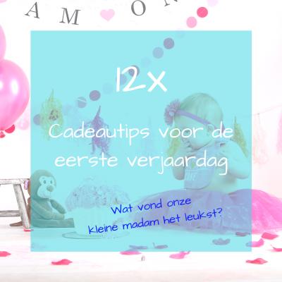 12x Leuke Cadeau S Voor De Eerste Verjaardag Cynspirerendnl