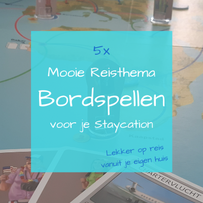 Mooie Reisthema Bordspellen voor je Staycation Header